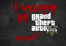 Les Peyotls dorées du BigFoot relancent le Mystère de GTA V