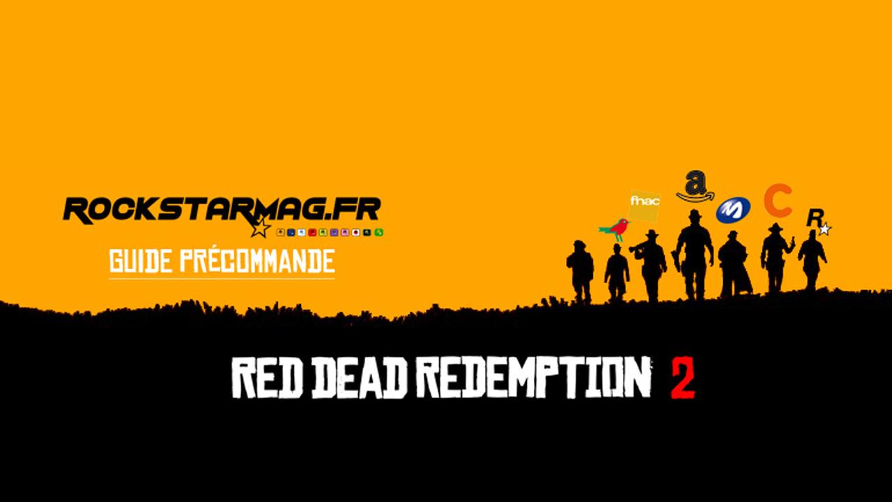 Guide Precommande Red Dead Redemption 2 Rockstar MAg