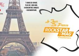 Le Tour de France Rockstar Mag' – Découvrez les dates et villes de notre projet !