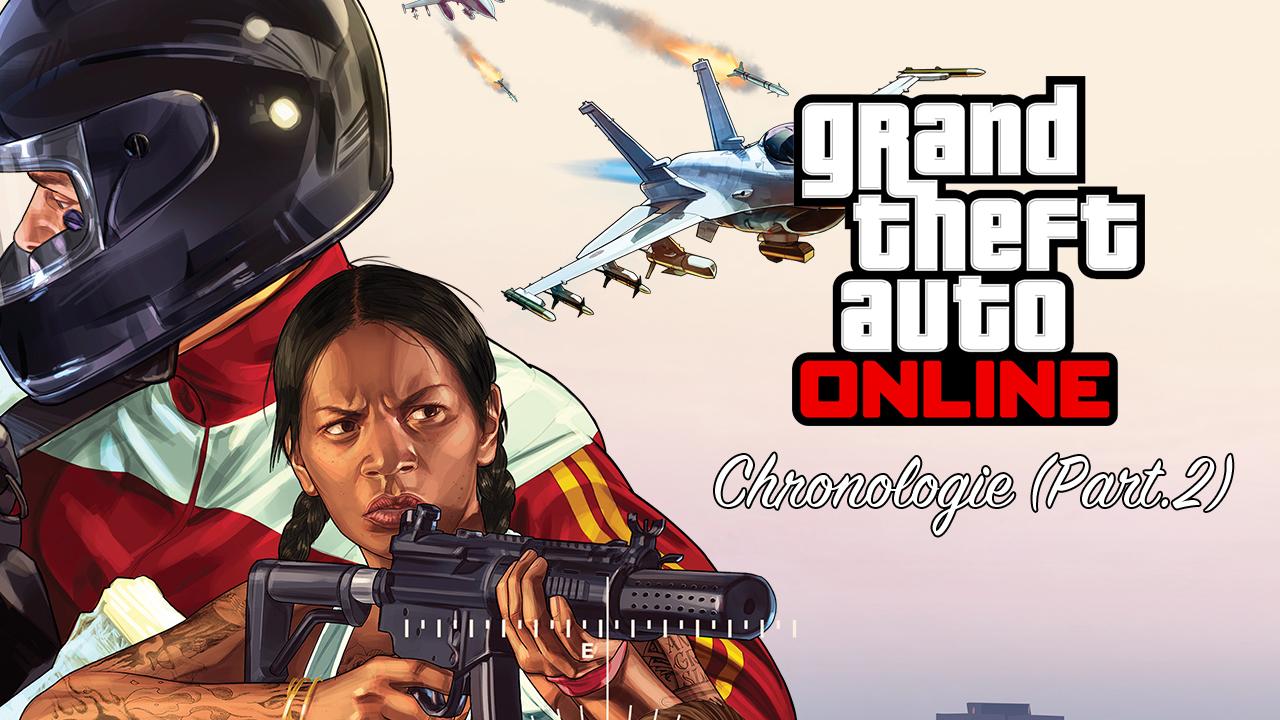 Dossier Chronologie GTA Online Part.2