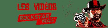 Vidéos Rockstar Mag Red Dead Redemption II