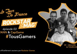 [DOCUMENTAIRE] Le Tour de France # TousGamers – Rayann & CapGame