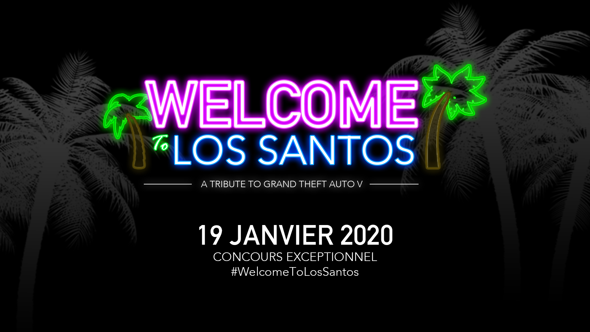 Welcome To Los Santos 19 Janvier 2020