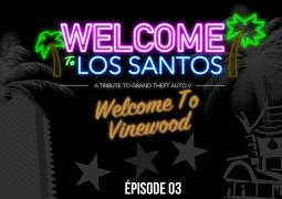 Welcome To Los Santos : Épisode 03, Vinewood