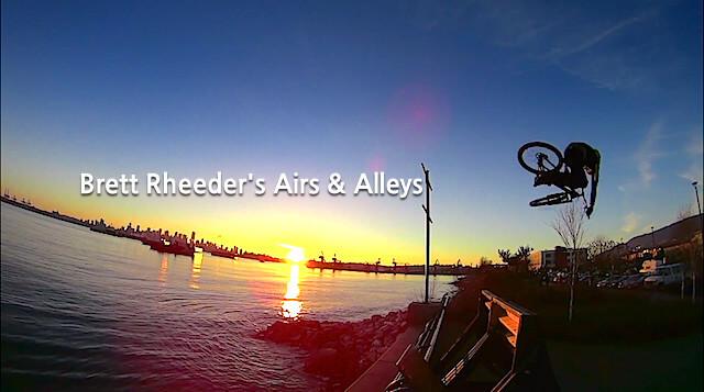 Brett Rheeder's Airs & Alleys - rockster.tv