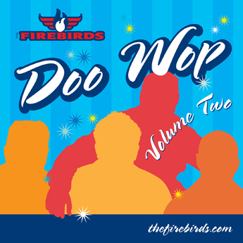 The Firebirds: Doo Wop Volume Two