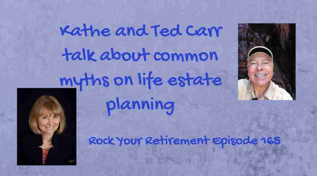 Common Myths Of Estate Planning – Ep 165