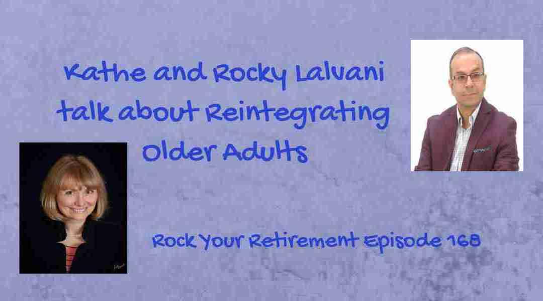 Reintegrating Older Adults – Episode 168