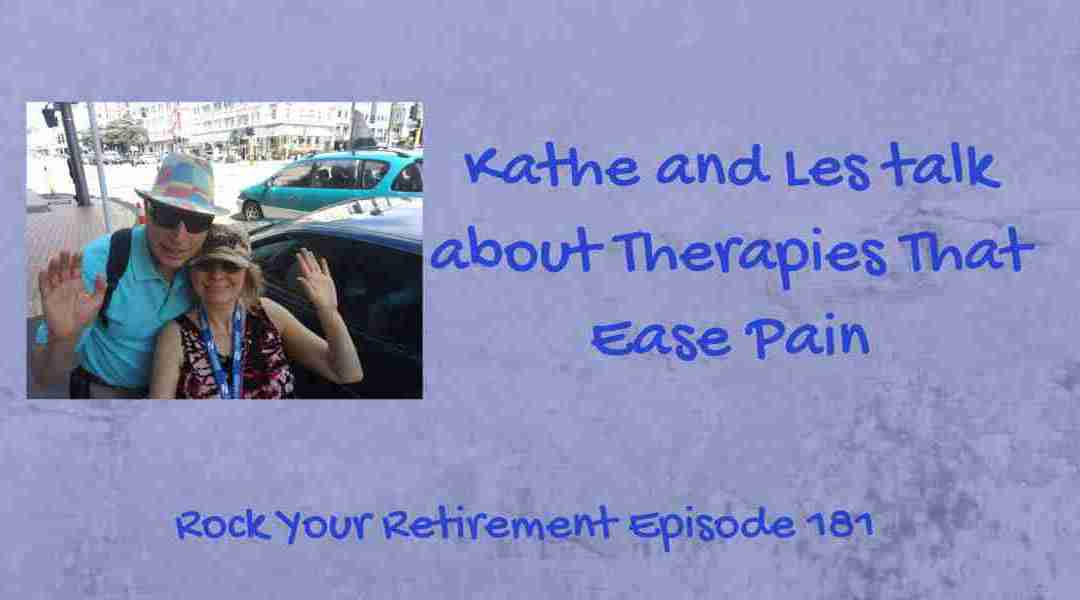 Therapies That Ease Pain – Episode 181