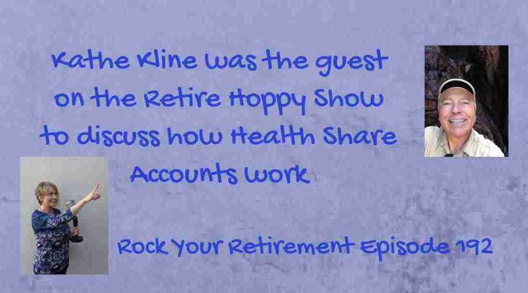 Kathe Joins the Retire Hoppy Show to Discuss Health Shares – Episode 192