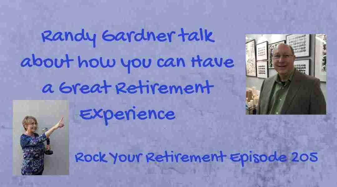 Having a Great Retirement – Episode 205