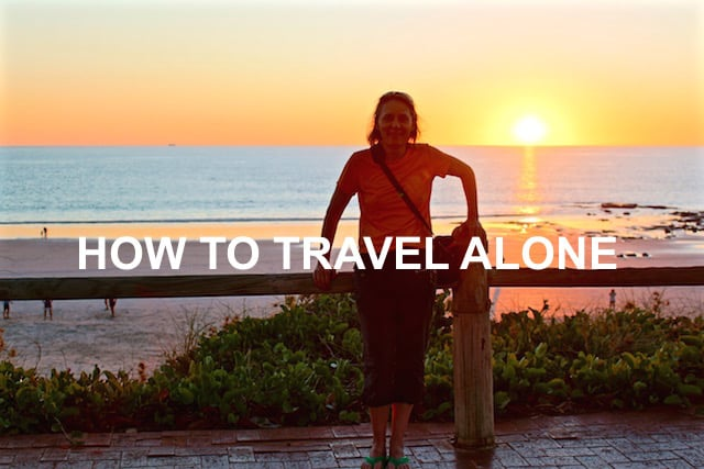 A Guide on How To Travel Alone