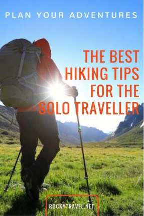 Plan your solo hiking trips with this important tips