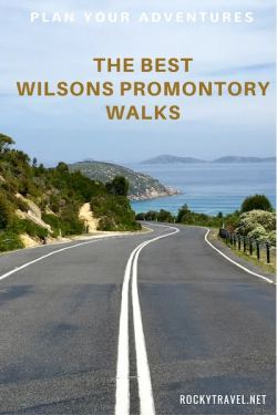 Some of the best Wilsons Promontory Walks Australia