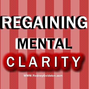 Regaining Mental Clarity