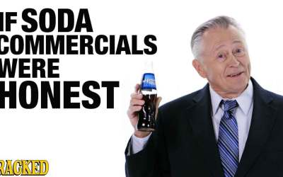 If Soda Commercials (Marketers) Were Honest