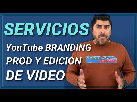 Servicios de Produccion de Video y YouTube Branding