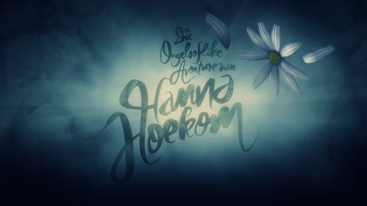 Die ongelooflike avonture van Hanna Hoekom