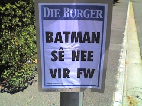 Batman sê nee vir FW