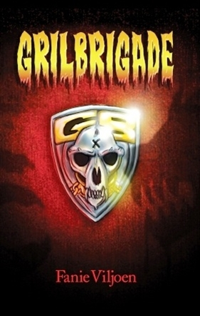Grilbrigade, deur Fanie Viljoen; illustrasies deur Luan Serfontein