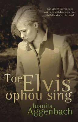 Toe Elvis ophou sing