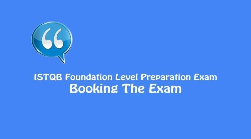 ISTQB Foundation Level Exam - Booking The Exam