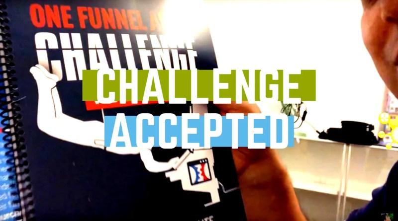 CHALLENGE ACCEPTED #ofa #onefunnelaway