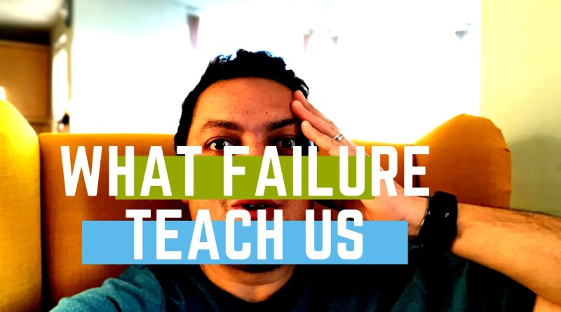 What Failure Teach Us