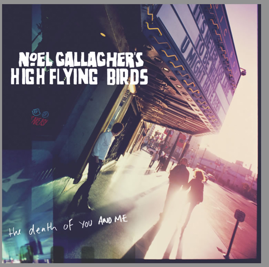 Rogue Mag Music Noel Gallagher The Death Of You And Me Artwork