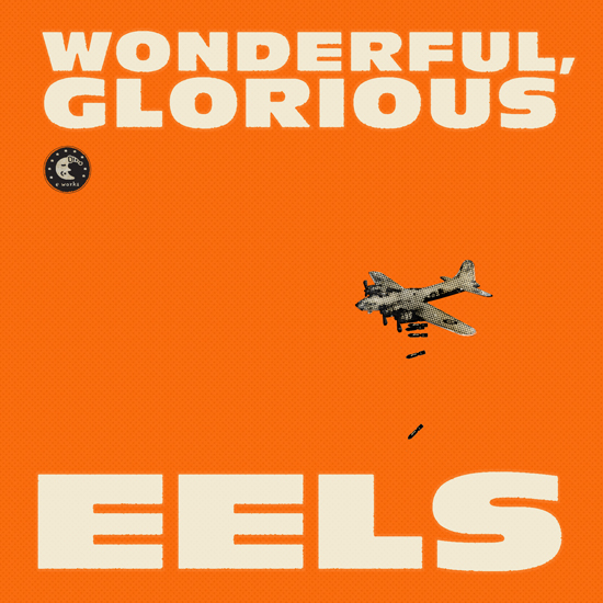 Rogue Mag Music - Eels' new album 'Wonderful, Glorious' out today
