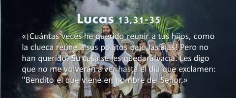 en nombre del Señor – Lucas 13,31-35