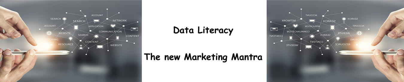Data Literacy The new Marketing Mantra