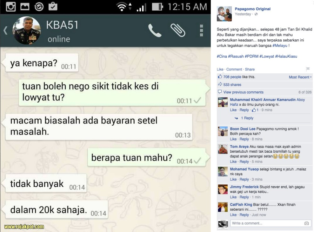 "The evidence Papagomo revealed - KBAB51 asking for a RM 20K bribe  to ""settle"" the problem."