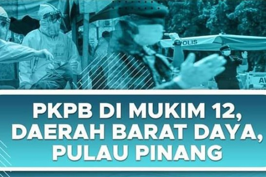Bayan Lepas in Penang : CMCO / PKPB on 6 November!