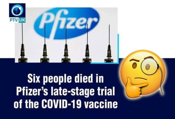 Did The Pfizer COVID-19 Vaccine Kill 6 Trial Volunteers?
