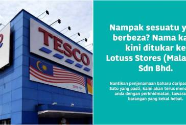 Tesco Stores In Malaysia Are Now Lotus's Stores!