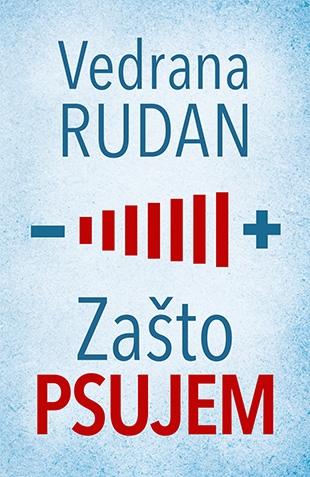 zasto_psujem-vedrana_rudan_v