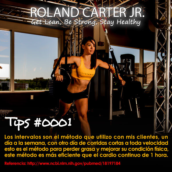 Tips #0001_Roland Carter Jr._Get Lean, Be Strong, Stay Healthy