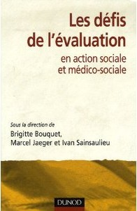 Les défis de l'évaluation en action sociale et médico-sociale