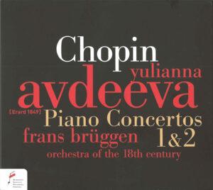 Chopin: piano concertos 1 & 2—Avdeeva / Brüggen; CD cover