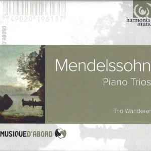 Mendelssohn: Piano Trios — Trio Wanderer; CD cover