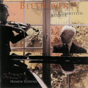Beethoven: Violin sonatas 5, 8, 9, Szeryng, Rubinstein, CD cover