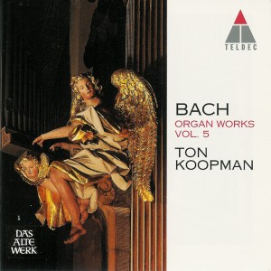 Bach: Organ works, vol.5, Ton Koopman, CD cover