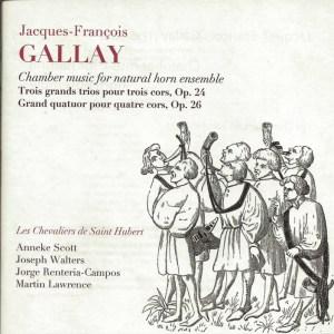 Gallay: Chamber music for natural horn ensemble — Les Chevaliers de Saint Hubert; CD cover