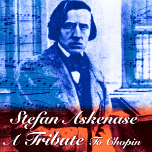 A Tribute to Chopin — Stefan Askenase; CD cover