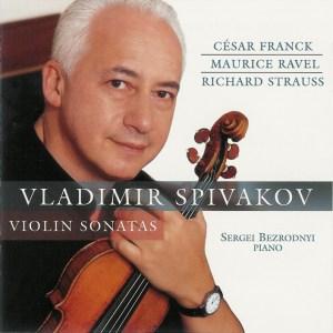 Franck / Ravel / Strauss: Violin sonatas, Spivakov, CD, cover