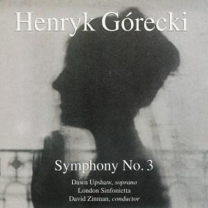 Górecki: Symphony #3 op.36 - Zinman, Upshaw, CD cover