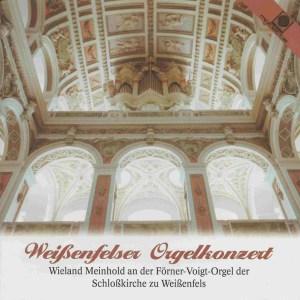 Weißenfelser Orgelkonzert —Meinhold; CD cover