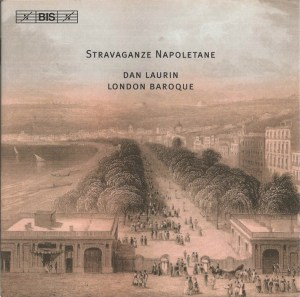 Stravaganze Napoletane, Dan Laurin, London Baroque, CD cover