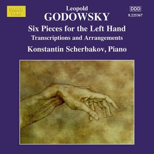 Godowsky, piano works, vol.13 (6 Pieces for the left hand) — Konstantin Scherbakov; CD cover